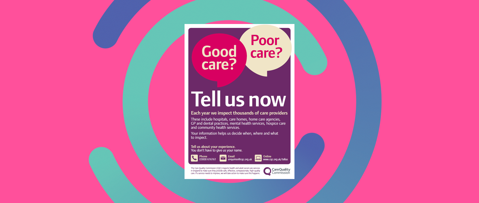 Cqc Tell Us Poster News Story